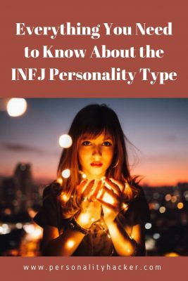 Everything You Need to Know About the INFJ Personality Type