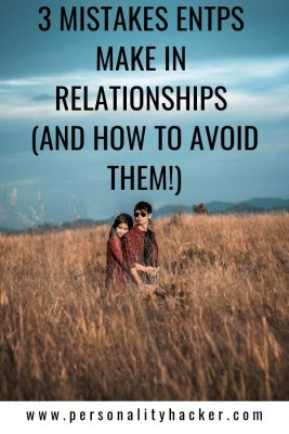 In our continuing series on the 3 mistakes each personality type makes in relationships, we turn our attention to ENTPs and provide some helpful suggestions for more successful relationships. #ENTP #ENTPrelationships