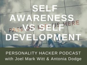 In this episode Joel and Antonia talk about self awareness and how it can be confused for actual self development. #podcast #millennials