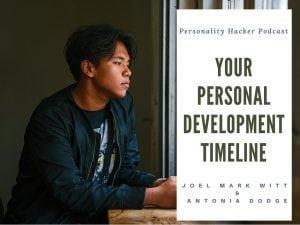 In this episode Joel and Antonia talk about understanding where you are in your process and timeline of personal development. #personaldevelopment