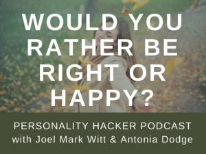 In this episode Joel and Antonia talk about being right vs being happy. #podcast #happiness #personalgrowth