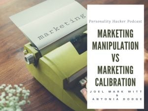 In this episode Joel and Antonia talk about marketing manipulation vs marketing calibration. #podcast #marketing