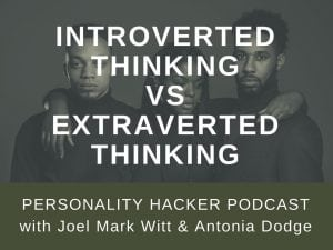 In this episode, Joel and Antonia talk about the difference between the thinking cognitive functions Introverted Thinking vs Extraverted Thinking. #podcast #introvertedthinking #extravertedthinking #cognitivefunctions #MBTI