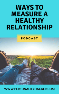 In this episode, Joel and Antonia talk about better ways to measure a healthy relationship. #podcast #relationships