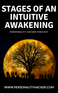 Podcast - Episode 0215 - Stages Of An Intuitive Awakening