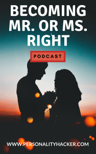 In this episode, Joel and Antonia talk about shifting focus from looking for Mr or Ms. Right to becoming Mr or Ms. Right. #podcast #relationships