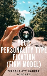 "In this episode Joel and Antonia introduce the ""Personality Hacker FIRM Model"" and how it helps us understand personality type fixations. #MBTI #MyersBriggs"