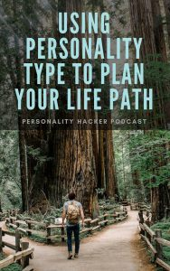 In this episode Joel and Antonia talk about how different types approach creating a life plan. #mbti #myersbriggs #personality