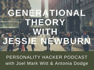 In this episode Joel and Antonia talk with Jessie Newburn about generational theory and how to apply the understanding of Boomer, Generation X, and Millennials to your life. #generationaltheory #millennials #Generationx #BabyBoomers