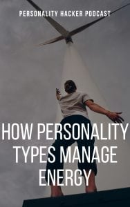 In this episode Joel and Antonia talk about how to manage energy based on your personality type. #MBTI #personalitytypes