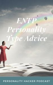 Podcast - Ep 86 - ENFP Personality Type Advice