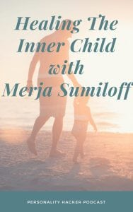 In this episode Joel and Antonia talk with Merja Sumiloff (creator of INFx Unveiled) about healing the inner child to unleash our true purpose in life. #podcast #innerchild