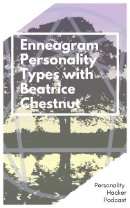 In this episode Joel and Antonia talk with Enneagram author and expert Beatrice Chestnut. #enneagram