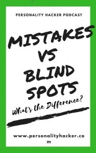 In this episode, Joel and Antonia talk about the difference between mistakes and blind spots. #podcast #mistskes #blind spots #personalgrowth