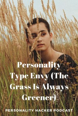 In this episode, Joel and Antonia talk about dealing with personality type envy and the feeling that other types have it easier than you. #MBTI