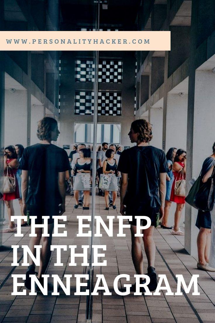 The ENFP in the Enneagram #ENFP #Enneagram