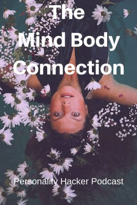 In this episode, Joel & Antonia invite their friend Chelsea to join the podcast to talk about the mind-body connection. #mindbody
