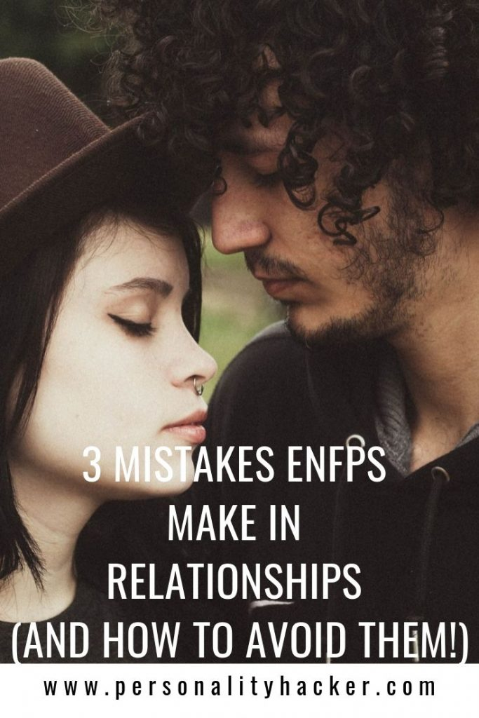 3 Mistakes ENFPs Make in Relationships - And How To Avoid Them #ENFP #ENFP relationships