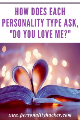 How does each personality type ask, Do You Love Me? #MBTI