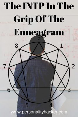 The INTP in the Grip of the Enneagram #INTP #Enneagram