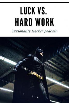 Luck vs. Hard Work #batman #spiderman #luck