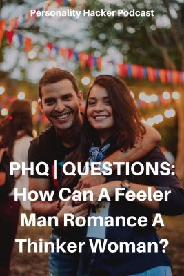 In this episode Joel and Antonia answer a question about how a feeler man can romance a thinker woman. #relationships