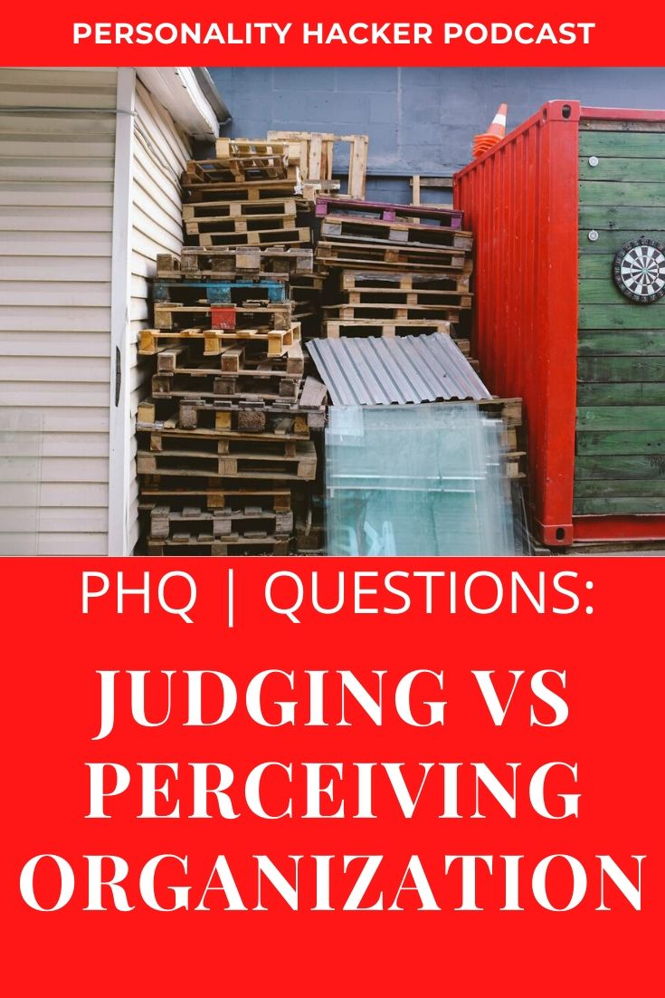 In this episode Joel and Antonia talk about judging vs perceiving organization. #myersbriggs