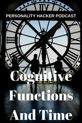 In this episode Joel and Antonia talk about the Myers-Briggs cognitive functions and their relationship to time. #MBTI #myersbriggs