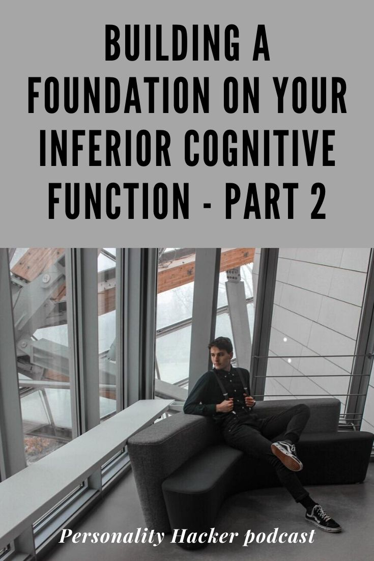 In this episode Joel and Antonia talk about how to build a strong foundation on your inferior (3-year-old) cognitive function if it is a judging function. #myersbriggs