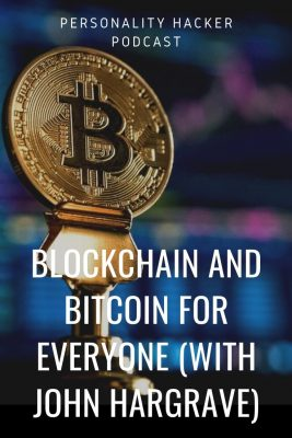 Blockchain and Bitcoin For Everyone (with John Hargrave) #cryptocurrency #blockchain #bitcoin #johnhargrave
