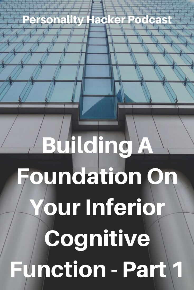 In this episode Joel and Antonia talk about how to build a strong foundation on your inferior (3-year-old) cognitive function if it is a perceiving function. #myersbriggs