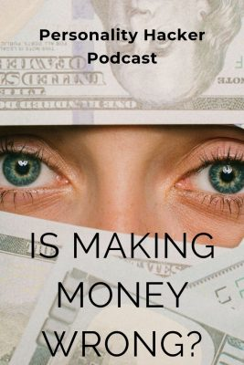 In this podcast Joel and Antonia talk about making money, the ethics behind it and a way to see money outside of emotion or scarce resource. #money