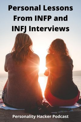 In this episode Joel and Antonia draw out personal lessons they learned by putting together the INFx Empowered program for INFPs and INFJs. #INFJ #INFP