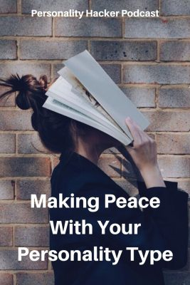 """In this episode Joel and Antonia talk about what it means to """"make peace"""" with our personality type. #myersbriggs #personalitytype"""