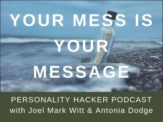 In this episode, Joel and Antonia give a live talk from the main stage at Profiler Training in Washington DC about how to find your message in the messes of your life. #personalgrowth
