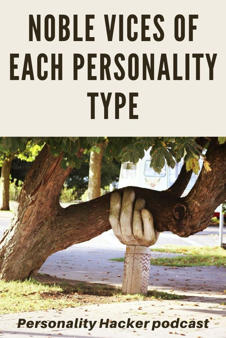 In this episode Joel and Antonia talk about the noble vices of each personality type.