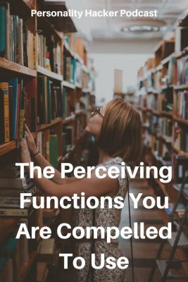 In this episode Joel and Antonia talk about the perceiving functions and how we are compelled to use them when they are part of our personality. #myersbriggs #cognitivefunctions