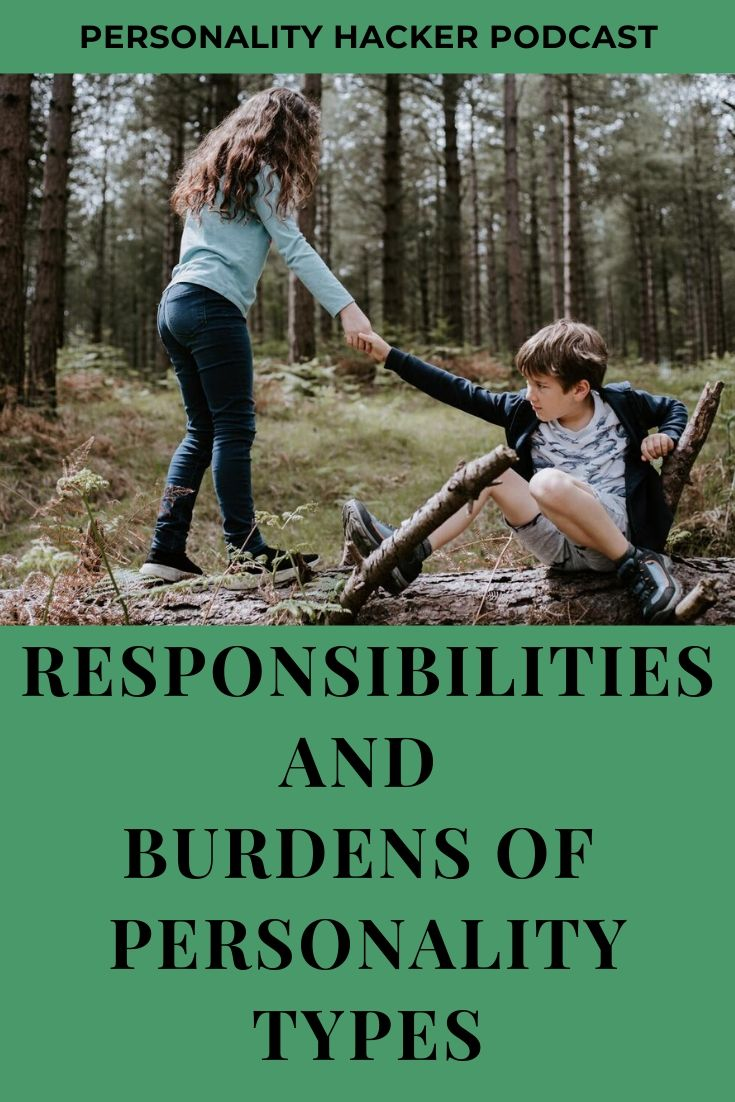 In this episode, Joel and Antonia walk through the tension between personal responsibility and external burden as it relates to our personality. #personalitytype
