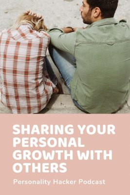 Sharing Your Personal Growth with Others